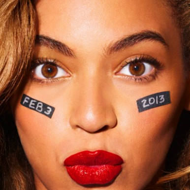 Beyonce for the Super Bowl.