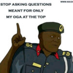 5 Things You Cannot Categorically Tell (Because Your Oga At The Top Can Say Another One)