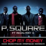 "VIDEO: ""Chop My Money"" – P Square ft Mister May D & Akon"