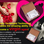 Ladies, You Can Now Regain Your Virginity … For The Low Price Of $29.95!