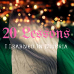 20 Lessons I Learned In Nigeria