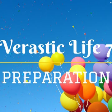 Verastic Life 7: Preparation