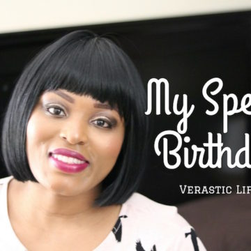 Verastic Life 19: My Special Birthday Celebration