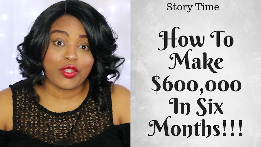 Watch Story Time: How To Make Six Figures In Six Months (Bamboozled!)